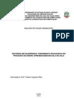 PROJETO HISTÓRIAS EM QUADRINHOS FERRAMENTA PEDAGÓGICA NO PROCESSO DE ENSINO APRENDIZAGEM EM SALA DE AULA