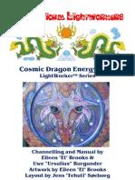LW Cosmic Dragon (El & Ursulius) 081220