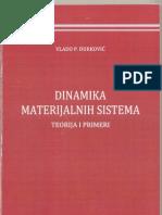 Dinamika Materijalnih Sistema 2010_djurkovic Vlado