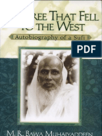 The Tree That Fell to the West- Autobiography of a Sufi by m. r. Bawa Muhaiyaddeen