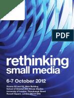Rethinking small media programme
