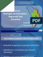 Prezentare Proiectului Stategiei de Dezvoltare Regională Sud revizuit