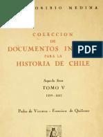 Coleccion de Documentos ineditos para la Historia de Chile - Tomo V-  1599-1603 - José Toribio Medina