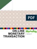 2.3 Online Monetary