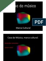Casa da Música - Como criar uma marca cultural