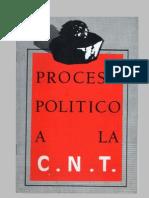 Proceso Politico a La Cnt