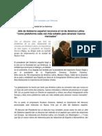 """Jefe de Gobierno español reconoce el rol de América Latina """"como plataforma cada vez más estable para alcanzar nuevos mercados"""""""