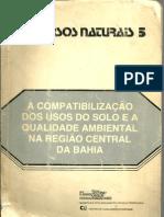 A_COMPATIBILIZAÇAO_DOS_USOS_DO_SOLO_E_A_QUALIDADE_AMBIENTAL_NA_REGIAO_CENTRAL_DA_BAHIA_PARTE_1