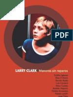 Larry Clark. Menores Sin Reparos (Eul__224;Lia Iglesias Ed., 2006)