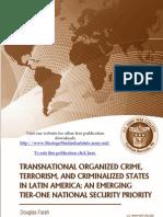 Transnational Organized Crime, Terrorism, and Criminalized States in Latin America