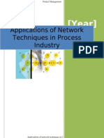Applications of Network Techniques in Process Industry