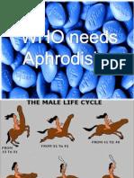 WHO Needs Aphrodisiac