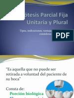 Prótesis Parcial Fija Unitaria y Plural