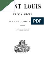 Saint Louis Et Son Siecle