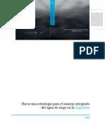 Hacia Una Estrategia Para El Manejo Integrado Del Agua de Riego en Argentina