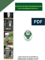 Analisis Faktor Risiko Pencemaran Udara di Kota Palembang Tahun 2012