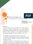 Tipos de Mercado Andreina Manrique Gomez
