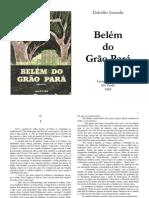 JURANDIR, Dalcídio. Belém do Grão Pará