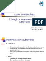 2. Selecção e planeamento de lavra subterrânea