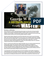 A Decisive President Wasted - George W Bush