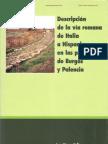 Descripción de la vía romana de Italia a Hispania en las provincias de Burgos y Palencia