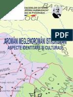 Aromâni, Meglenoromâni, Istroromâni - aspecte identitare şi culturale