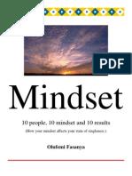 Mindset;10 People, 10 Mindsets and 10 Result
