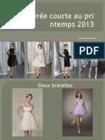 robe de soirée courte au printemps 2013