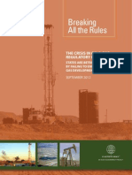 THE CRISIS IN OIL & GAS REGULATORY ENFORCEMENT STATES ARE BETRAYING THE PUBLIC BY FAILING TO ENFORCE OIL AND GAS DEVELOPMENT RULES
