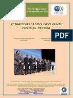 ESTRATEGIAS S3 EN EL CASO VASCO. PUNTO DE PARTIDA (Es) S3 STRATEGIES IN THE BASQUE CASE. THE START POINT (Es) S3 ESTRATEGIAK EUSKAL EREDUAN. ABIATZEKO OINARRIAK (Es)