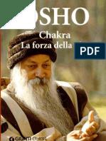 Osho Chakra. La forza Della Vita