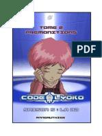 Code Lyokô Saison 5 -Tome 2