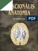 Dr. Tarsoly Emil - Funkcionális anatómia