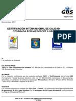 GBS Certificada por Microsoft Triple Certificacion WINXP, WIN7, WIN8