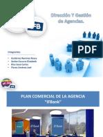 """PLAN COMERCIAL DE LA AGENCIA """"IFBank"""""""