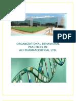 Organizational Behavioral Practices in Aci Pharamaciutical Ltd.