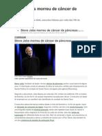 Steve Jobs morreu de câncer de pâncreas
