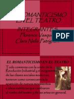 El Romanticismo en El Teatro