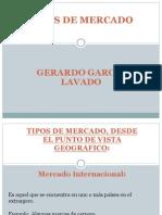 Tipos de Mercado Gerardo Garcia