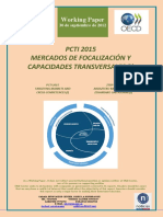 PCTI 2015. MERCADOS DE FOCALIZACION Y CAPACIDADES TRANSVERSALES (I) (Es) PCTI 2015. TARGET MARKETS AND CROSS-COMPETENCES (I) (Es) ZTBP 2015. ARDAZTEKO MERKATUAK ETA ZEHARKAKO GAITASUNAK (I) (Es)
