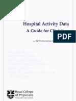 Hospital Activity Data a Guide for Clinicians England