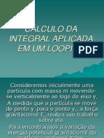 CÁLCULO DA INTEGRAL APLICADA EM UM LOOPING