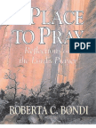 Roberta C. Bondi - A Place to Pray, Reflections on the Lord's Prayer