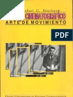 Montaje cinematográfico- arte de movimiento Escrito por Rafael C. Sánchez