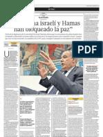 La derecha Israelí y Hamas han bloqueado la paz