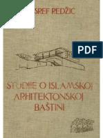 Husref Redzic - Studije o Islamskoj Arhitektonskoj Bastini