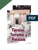 Tiendas, Templos y Palacios