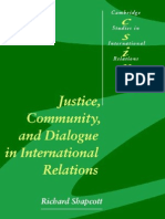 0322676 8E5F3 Shapcott Richard Justice Community and Dialogue in Internati