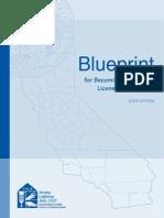 Blueprint For Getting Licensed