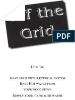 Off the Grid Independent Energy Production